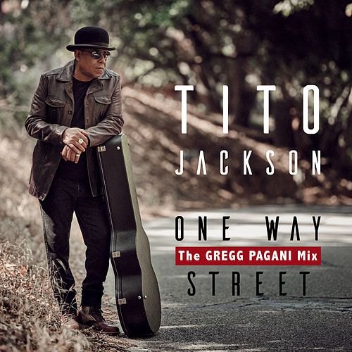 One Way Street (The Gregg Pagani Mix) by Tito Jackson