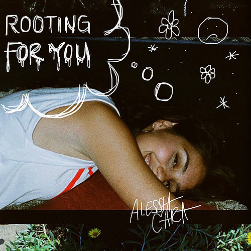 Rooting For You von Alessia Cara