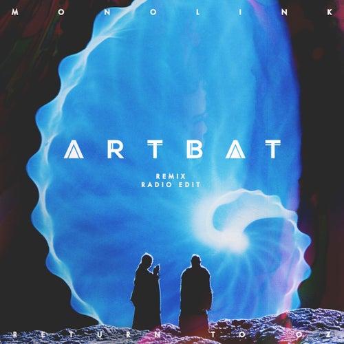 Return to Oz (ARTBAT Remix - Radio Edit) von Monolink