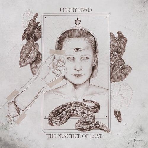 The Practice of Love von Jenny Hval