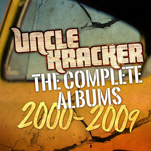 The Complete Albums 2000-2009 by Uncle Kracker