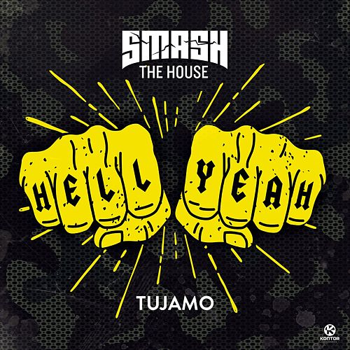 Hell Yeah von Tujamo