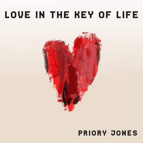 Love In The Key Of Life de Priory Jones