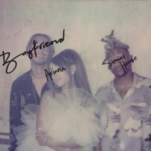boyfriend de Ariana Grande & Social House