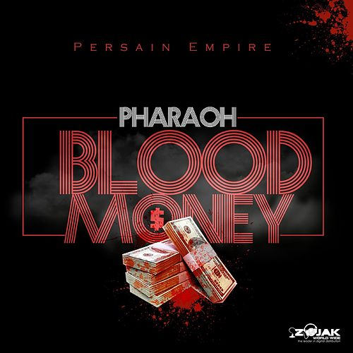 Blood Money by Pharaoh