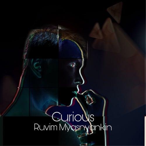 Curious by Ruvim Myasnyankin