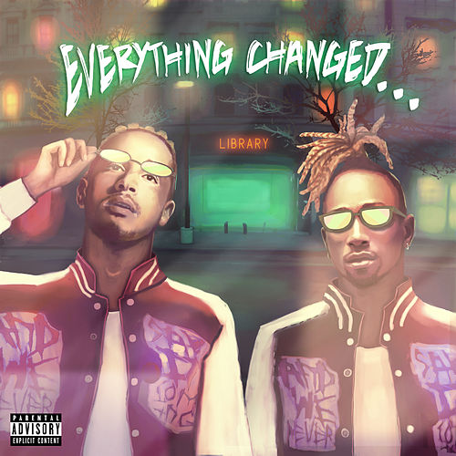 Everything Changed… von Social House