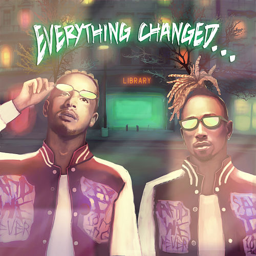 Everything Changed… de Social House