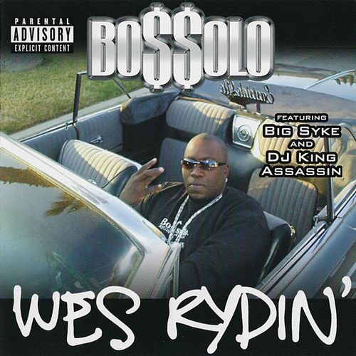 Wes Rydin' by Bossolo