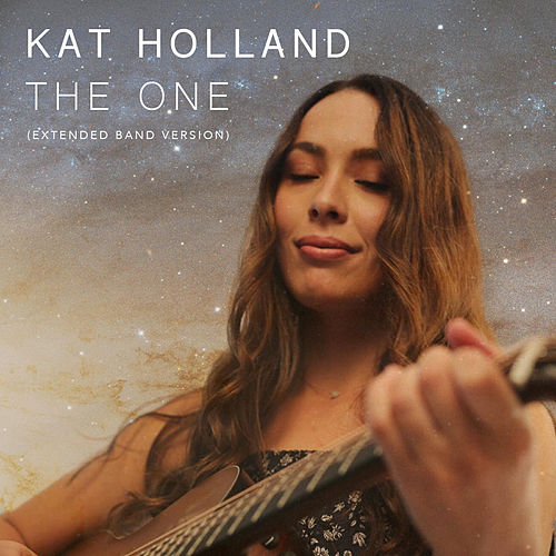 The One (Extended Band Version) by Kat Holland