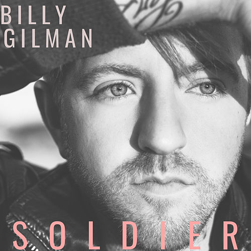 Soldier by Billy Gilman