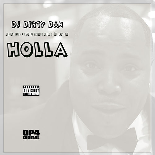 Holla von DJ Dirty Dan