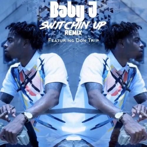 Switchin Up Remix von Ywap Baby J