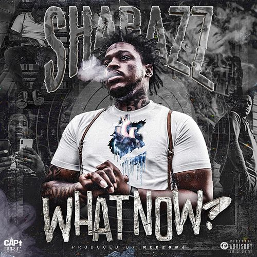 What Now ? de Shabazz Pbg