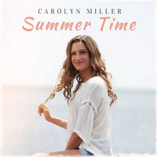 Summer Time de Carolyn Miller