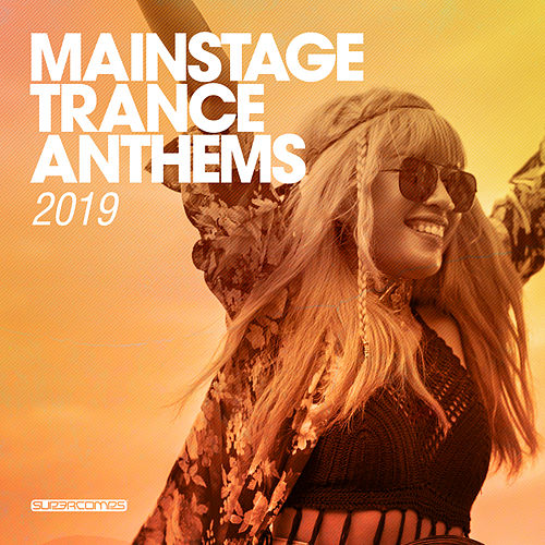 Mainstage Trance Anthems 2019 - EP by Various Artists