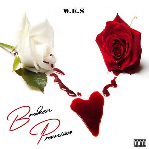 Broken Promises von W.E.S.