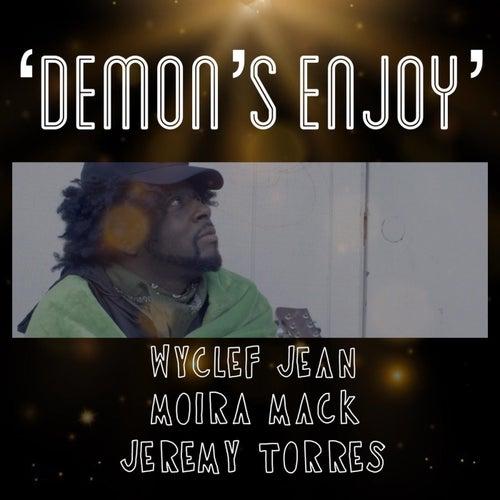 Demons Enjoy by Wyclef Jean