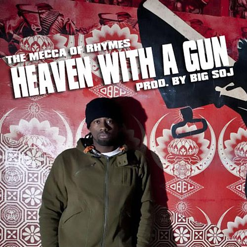 Heaven With A Gun de The Mecca of Rhymes