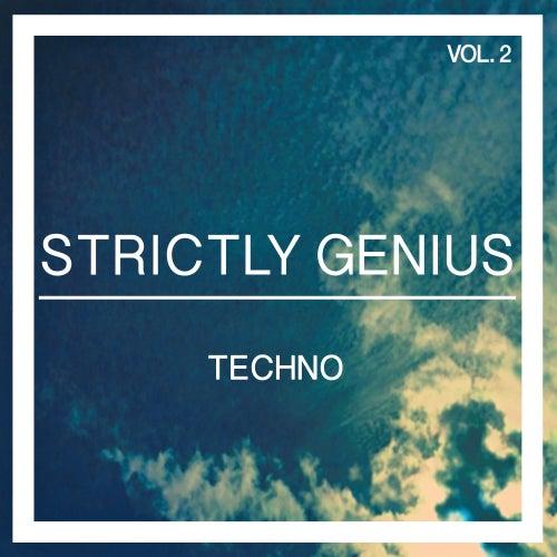 Strictly Genius Techno, Vol. 2 von Various Artists