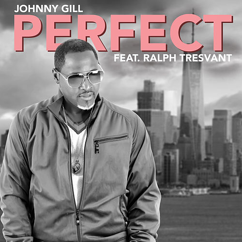 Perfect by Johnny Gill