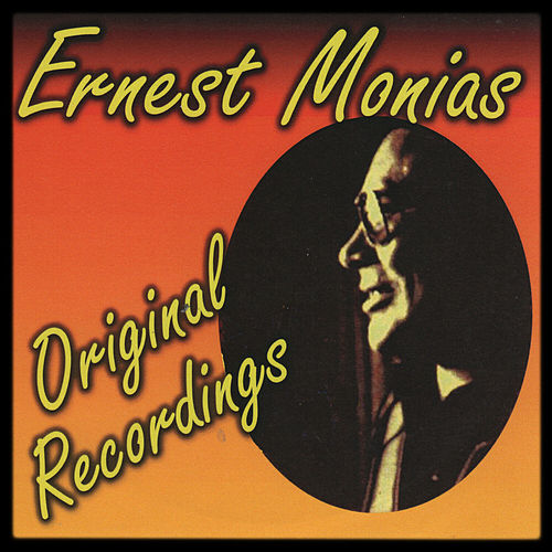 Original Recordings de Ernest Monias
