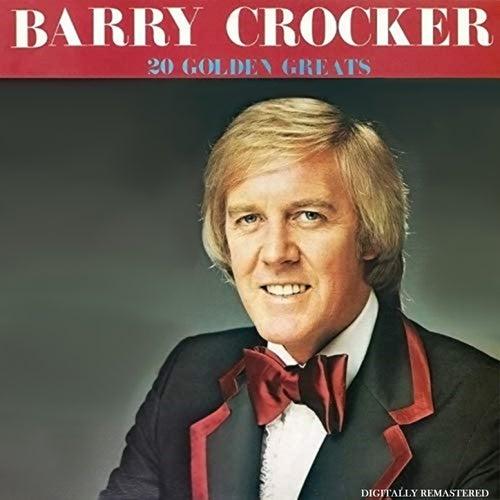 20 Golden Greats by Barry Crocker
