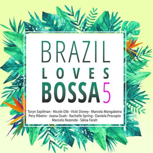Brazil Loves Bossa, Vol. 5 von Various Artists