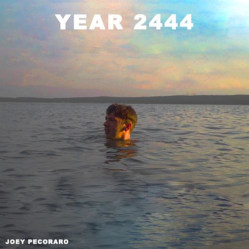 Year 2444 by Joey Pecoraro