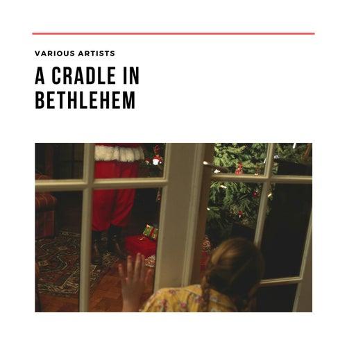 A Cradle in Bethlehem de Various Artists