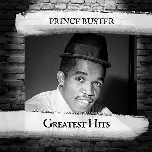 Greatest Hits by Prince Buster