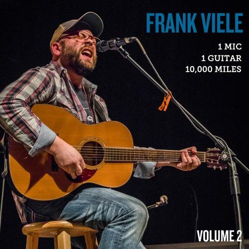 1 Mic, 1 Guitar, 10,000 Miles, Vol. 2 (Live) von Frank Viele