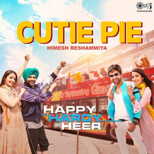 Cutie Pie (From 'Happy Hardy And Heer') by Himesh Reshammiya