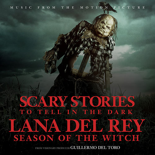 Season Of The Witch (From The Motion Picture 'Scary Stories To Tell In The Dark') by Lana Del Rey