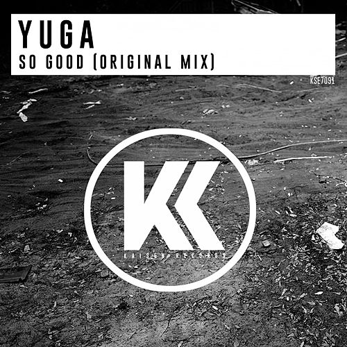 So Good by Yuga