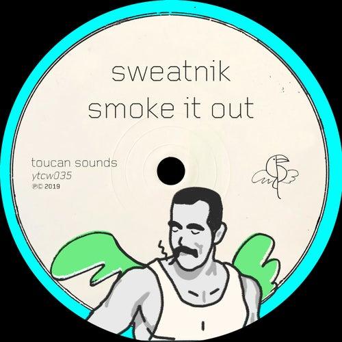 Smoke It Out by Sweatnik