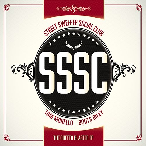 The Ghetto Blaster EP by Street Sweeper Social Club