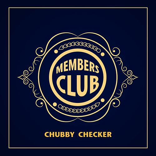 Members Club de Chubby Checker