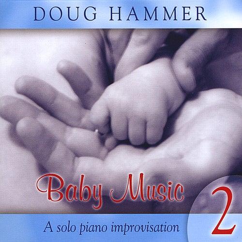 Baby Music, Vol. 2 de Doug Hammer