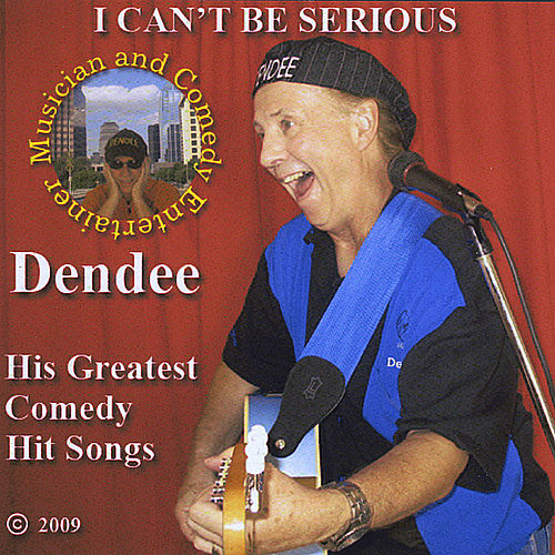 I Can't Be Serious de Dendee