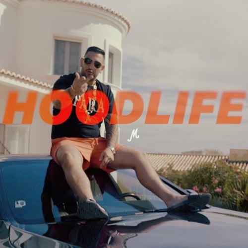 Hoodlife von Milonair