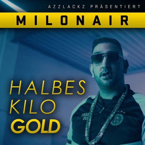 Halbes Kilo Gold von Milonair
