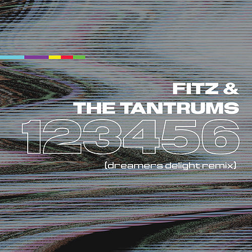 123456 (Dreamers Delight Remix) de Fitz and the Tantrums