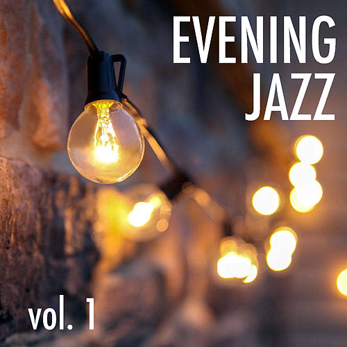 Evening Jazz vol. 1 de Various Artists