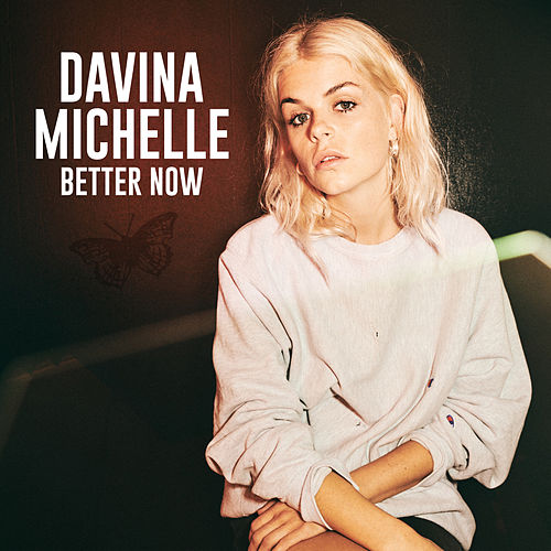 Better Now van Davina Michelle