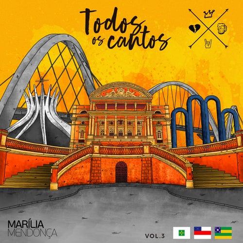 Todos Os Cantos, Vol. 3 (ao Vivo) de Marília Mendonça