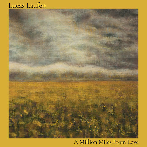 A Million Miles from Love di Lucas Laufen