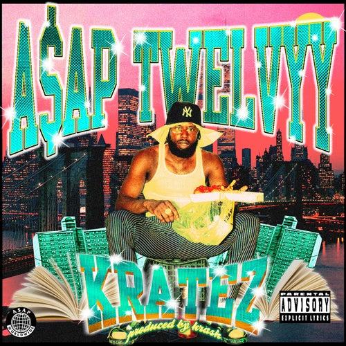 Kratez de A$AP Twelvyy