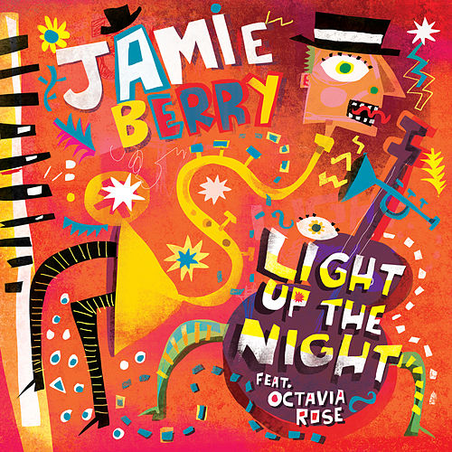 Light up the Night von Jamie Berry