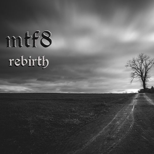 Rebirth by Mtf8